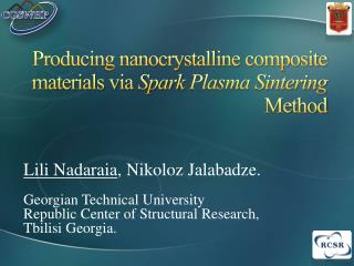 Producing nanocrystalline composite materials via  Spark  Plasma Sintering  Method