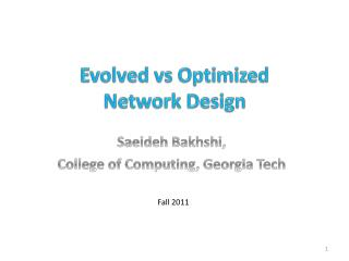 Evolved  vs  Optimized  Network Design