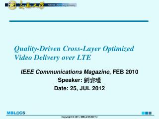 Quality-Driven Cross-Layer Optimized Video Delivery over LTE