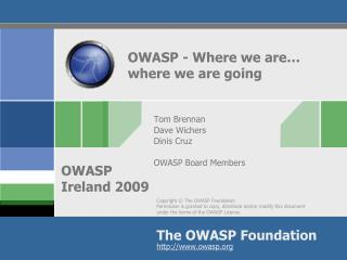 OWASP - Where we are…  	where we are going
