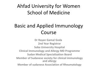 Ahfad  University for Women School of Medicine Basic and Applied Immunology Course