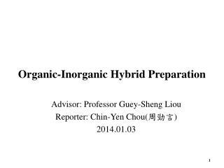 Organic-Inorganic Hybrid Preparation