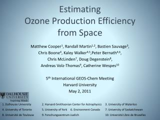 Estimatin g Ozone Production Efficiency  from Space