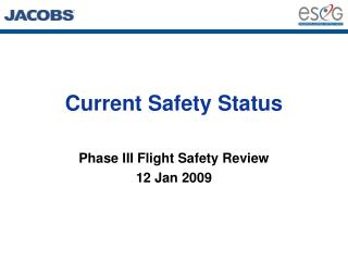 Current Safety Status