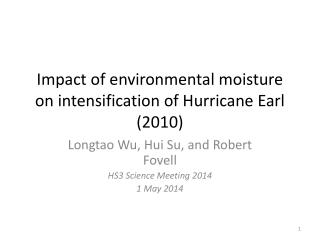 Impact of environmental moisture on intensification of Hurricane Earl (2010)