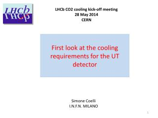 First look at the  cooling  requirements for the UT  detector