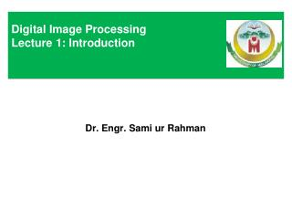 Digital Image Processing Lecture 1: Introduction