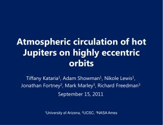 Atmospheric  circulation of  h ot  Jupiters  on highly eccentric orbits