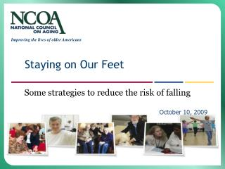 Some strategies to reduce the risk of falling  						October 10, 2009