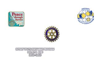 ROTARY YOUTH EXCHANGE PROGRAM DISTRITO  4190 2012 - 2013