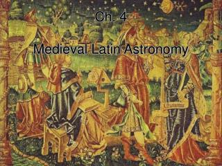 Ch. 4   Medieval Latin Astronomy