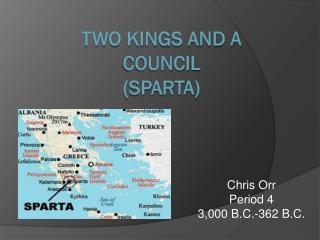 Two Kings and a Council (Sparta)