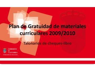 Plan de Gratuidad de materiales curriculares 2009/2010