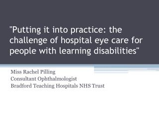 Miss Rachel Pilling Consultant Ophthalmologist Bradford Teaching Hospitals NHS Trust