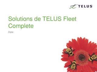 Solutions de TELUS  Fleet  Complete