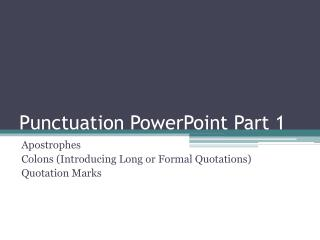 Punctuation PowerPoint Part 1