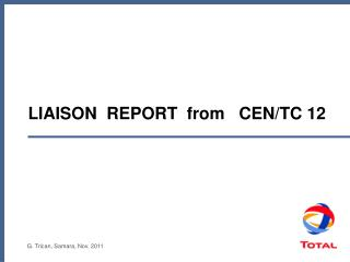 LIAISON  REPORT  from   CEN/TC 12