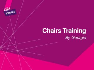 Chairs Training