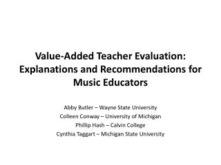 Value-Added Teacher Evaluation: Explanations and Recommendations for Music Educators