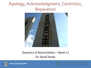 Apology, Acknowledgment, Contrition, Reparation
