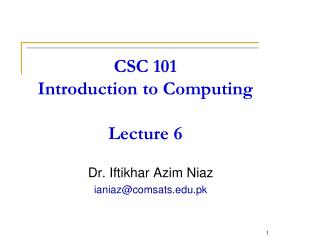 CSC 101 Introduction to Computing Lecture 6