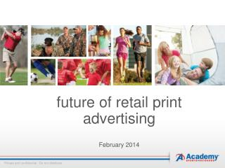 future of retail print advertising February 2014
