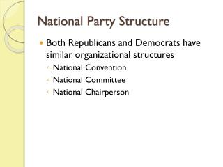National Party Structure