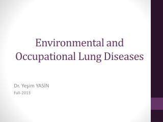 Environmental and Occupational Lung Diseases