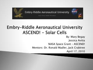 Embry-Riddle Aeronautical University ASCEND!  -  Solar Cells