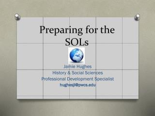 Preparing for the SOLs