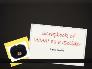 Scrapbook of WWII as a Solider