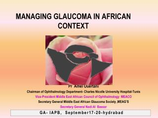 MANAGING GLAUCOMA IN AFRICAN CONTEXT