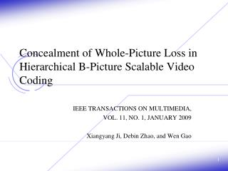 Concealment of Whole-Picture Loss in Hierarchical B-Picture Scalable Video Coding
