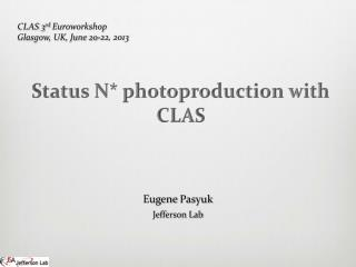 Status  N*  photoproduction with CLAS