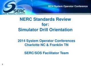 NERC Standards Review  for: Simulator Drill Orientation