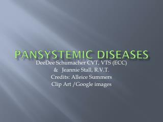 Pansystemic Diseases