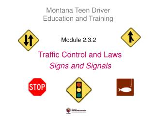 Traffic Control and Laws Signs and Signals