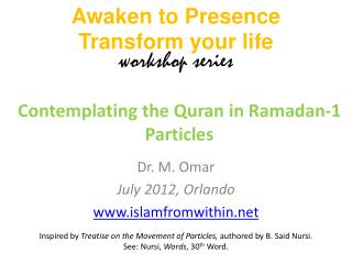 Contemplating the Quran in  Ramadan-1 Particles
