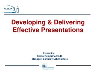 Developing & Delivering  Effective Presentations
