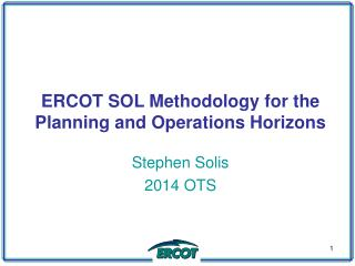 ERCOT SOL Methodology for the Planning and Operations Horizons