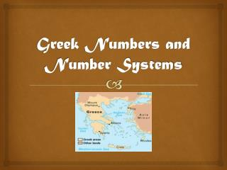 Greek Numbers and Number Systems