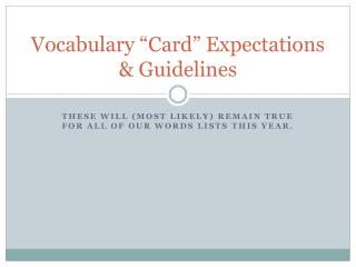 "Vocabulary ""Card"" Expectations & Guidelines"