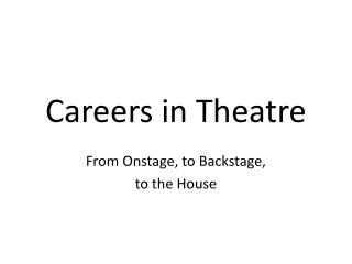 Careers in Theatre