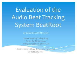 Evaluation of the Audio Beat Tracking System  BeatRoot
