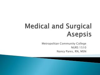 Medical and Surgical Asepsis