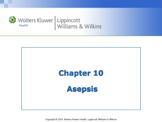 Asepsis of Surfaces and Equipment