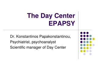 The Day Center EPAPSY