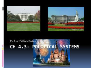 Ch 4.3: Political Systems