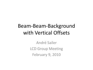 Beam-Beam-Background with Vertical Offsets