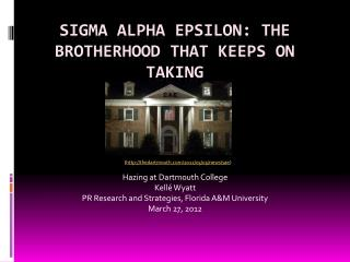 Sigma Alpha Epsilon: The Brotherhood that keeps on taking